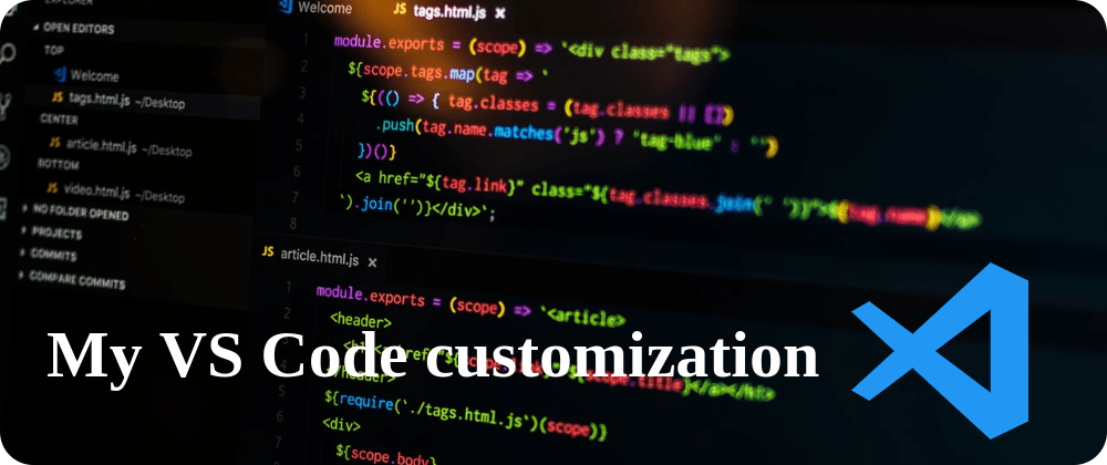 Cover image for My VS Code customization