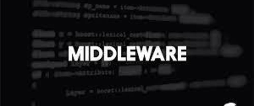 Cover image for Middleware: part-3.0