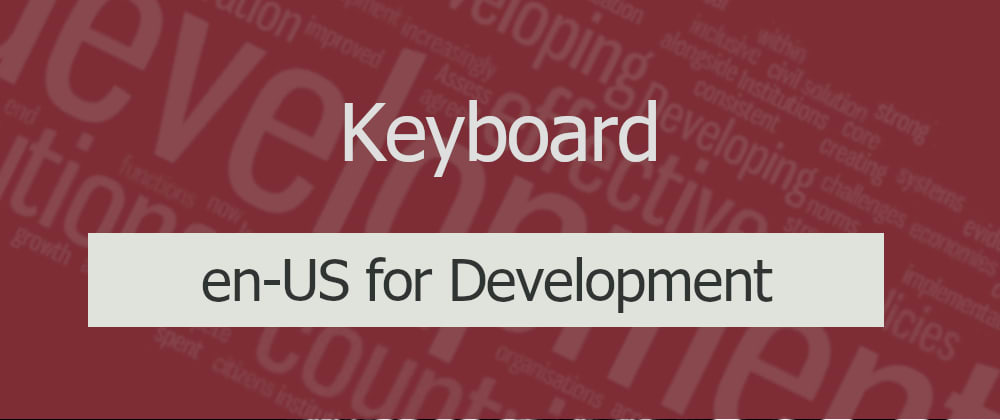 Cover image for Switching to en-US keyboard layout for development