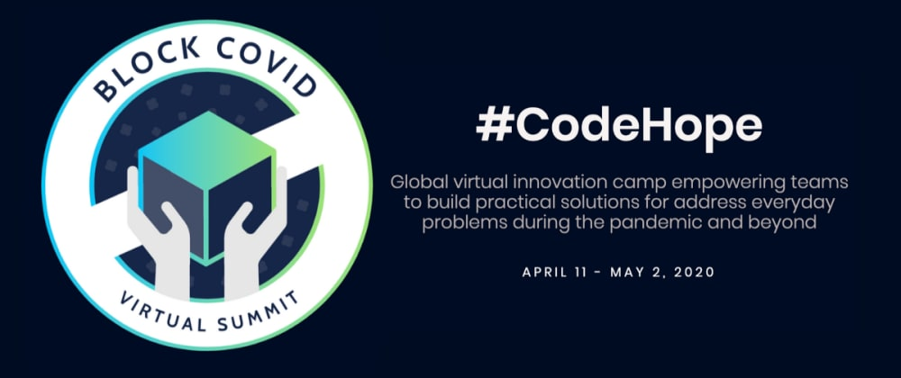 Cover image for Block COVID global virtual innovation camp with blockchain and tech experts