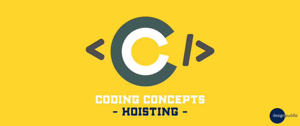 Cover image for Coding Concepts - Hoisting