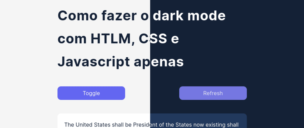 Cover Image for Dark/Light theme switcher with HTML, CSS & Javascript Only