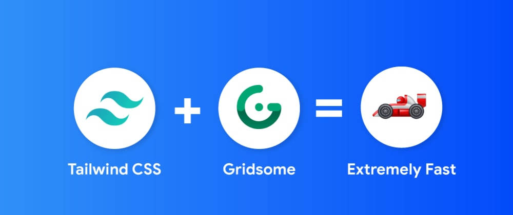 Cover image for Getting Started Tailwindcss with Gridsome Without Using Plugin