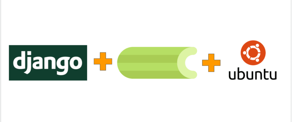 Cover image for Celery with Django in production