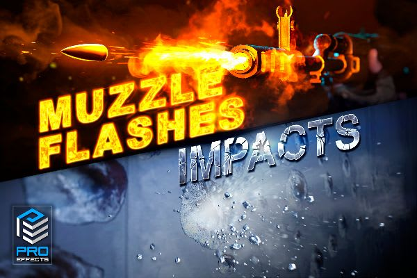 PRO Effects: FPS Muzzle flashes & Impacts