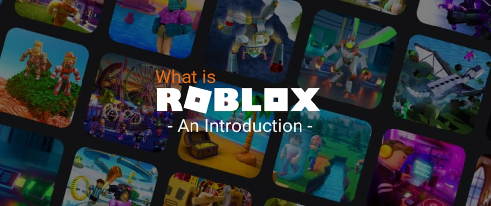 Cover image for What is Roblox? An Introduction