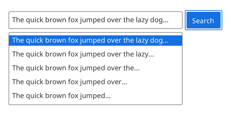 A search bar component, with input text element, autocomplete dropdown, and submit button