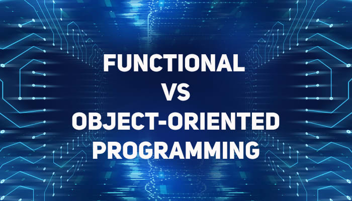 Functional vs Object-Oriented Programming