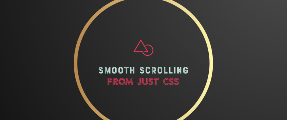 Cover image for Simple CSS trick to create a smooth scrolling effect