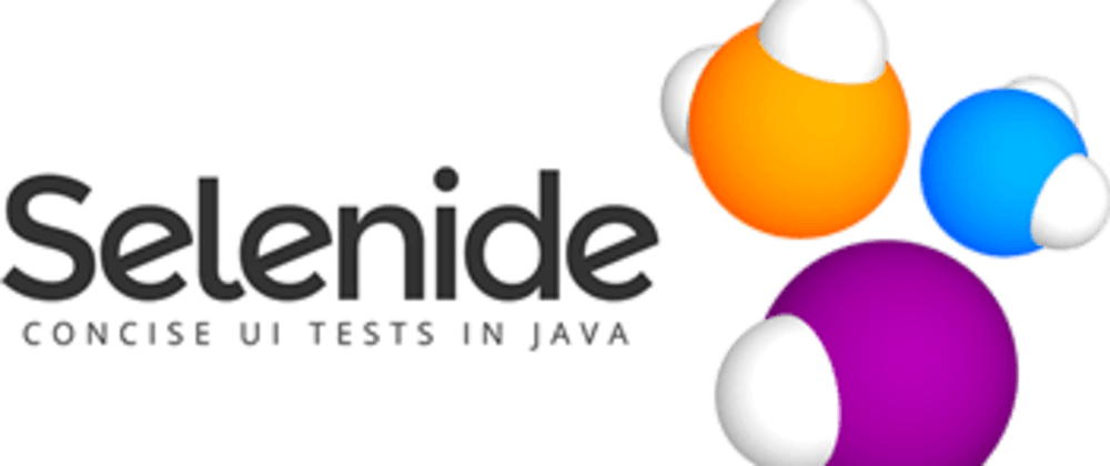 Cover image for Selenide - UI tests in minutes