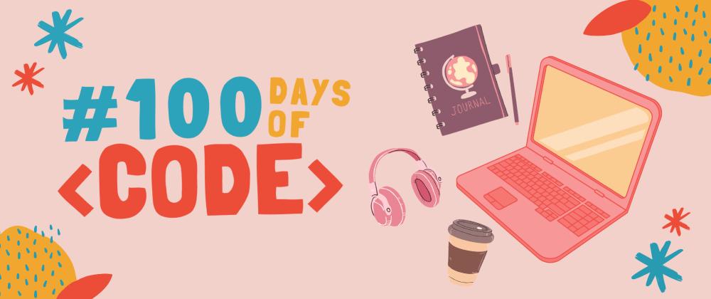 Cover image for We are taking the #100DaysOfCode Challenge!