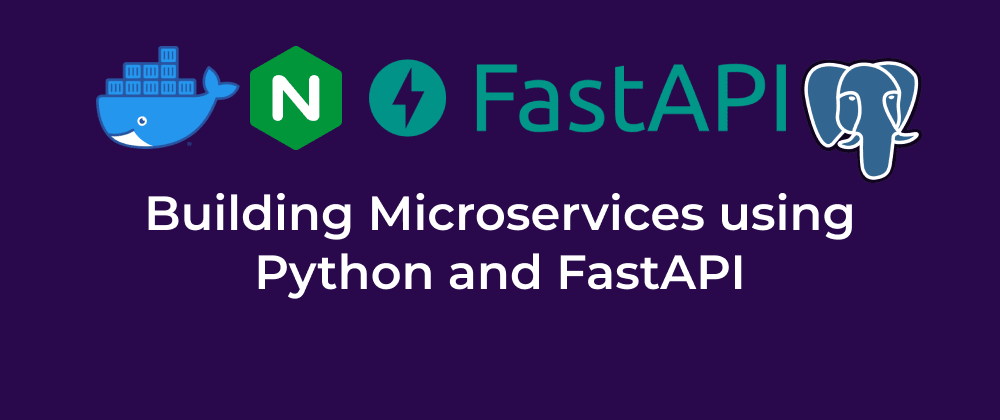 Cover image for Microservice in Python using FastAPI