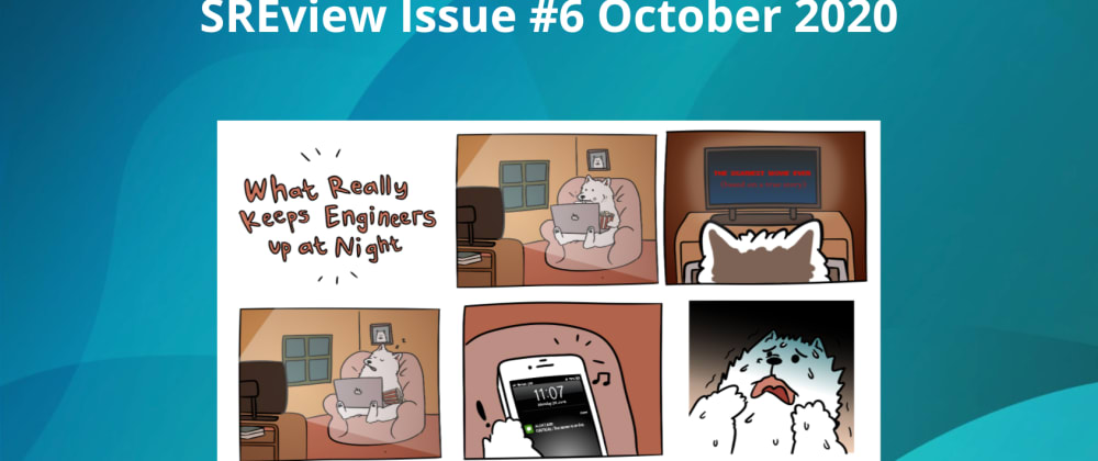 Cover image for SREview Issue #6 October 2020