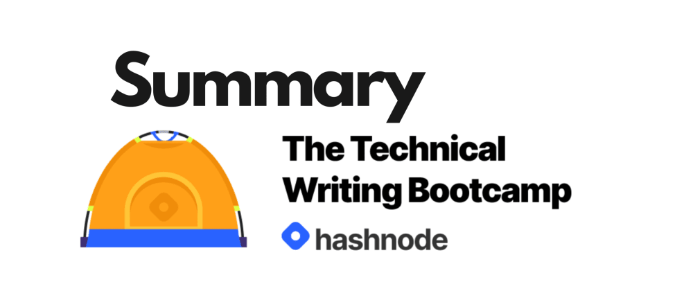 Cover image for Hashnode Technical Writing Bootcamp