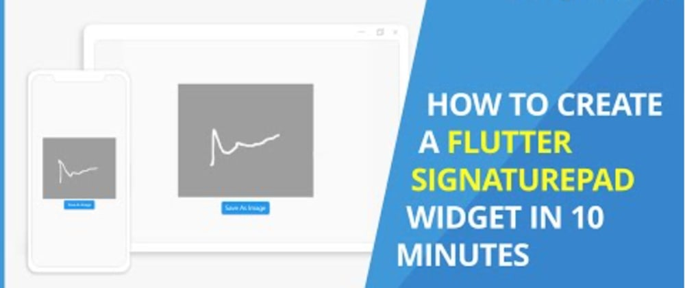 Cover image for How to Create a Flutter SignaturePad Widget in 10 Minutes