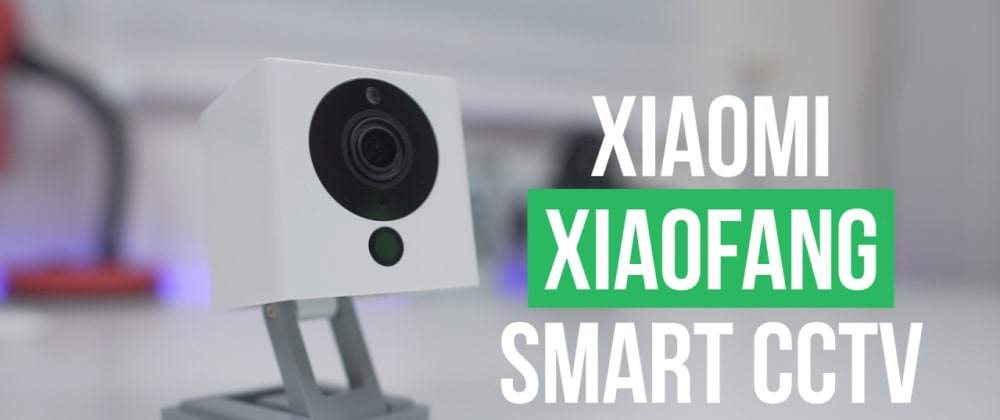 Cover image for Setup RTSP over TCP/IP (Internet) on  XiaoFang WiFi Camera