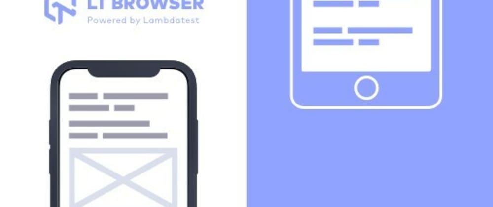 Cover image for LT Browser - Best Browser For Developers