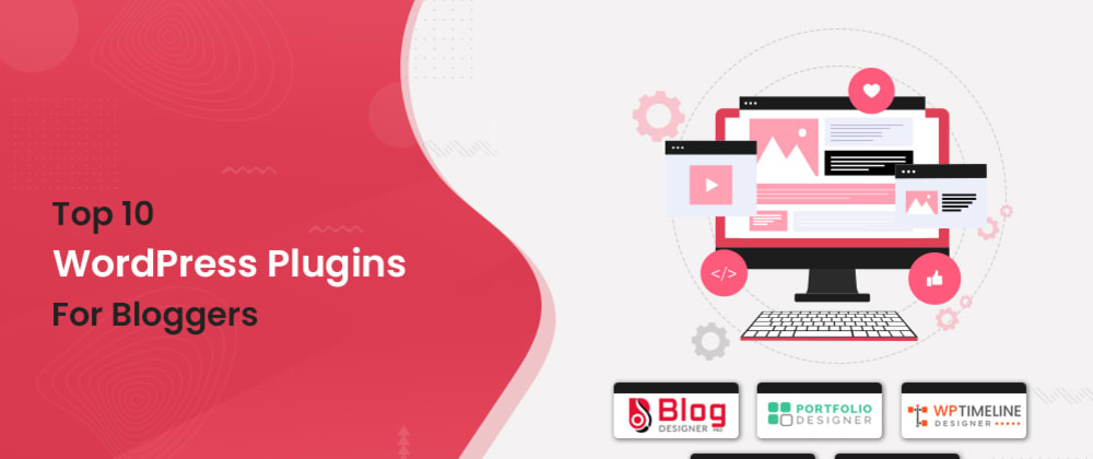 Cover image for Top WordPress Plugins for Bloggers (Recommended in 2021)