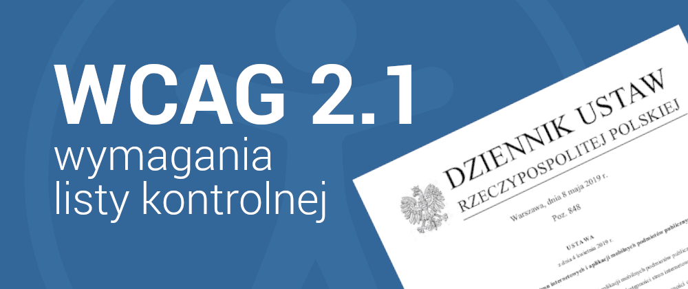 Cover image for WCAG 2.1 – wymagania listy kontrolnej
