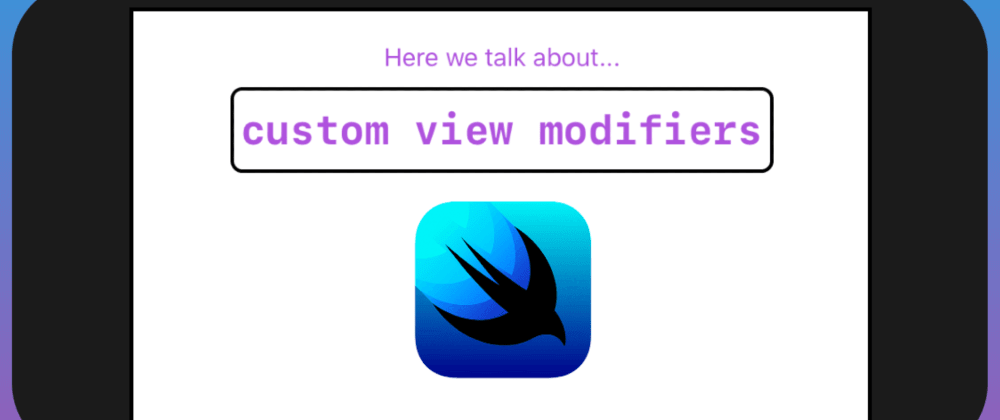 Cover image for A Beginner's guide to view modifiers in SwiftUI