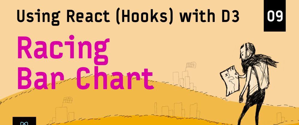 Cover image for Creating a Racing Bar Chart – Using React (Hooks) with D3