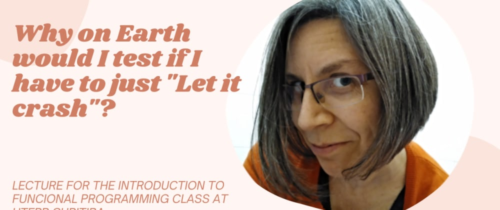 Cover image for Laura Castro on Property-Based Testing in Elixir