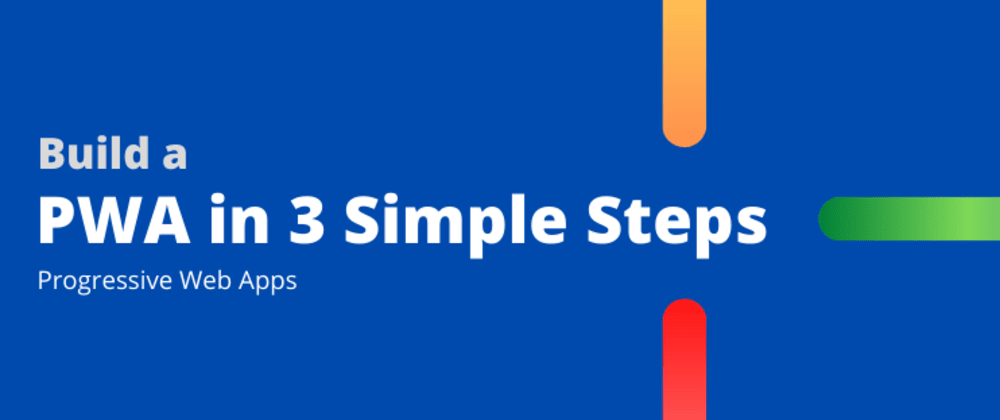 Cover image for Convert any website into a PWA in just 3 simple steps
