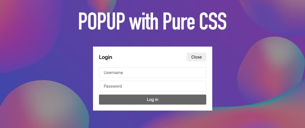 Cover image for Popup with Pure CSS