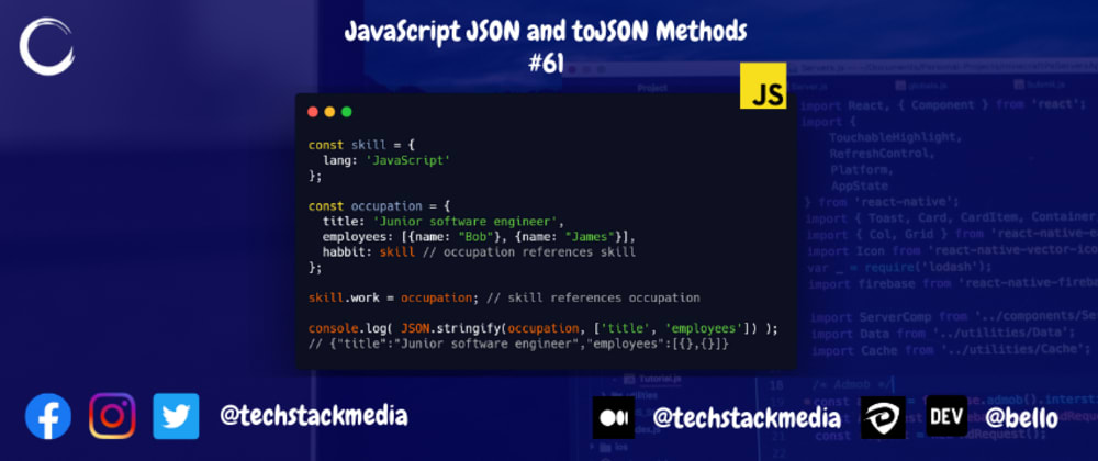 Cover image for JavaScript JSON and toJSON Methods