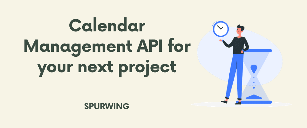Cover image for Calendar Management API for your next project