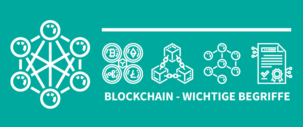 Cover image for Blockchain - Wichtige Begriffe