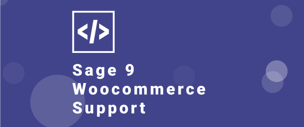Cover image for Add Woocommerce Support in Sage 9