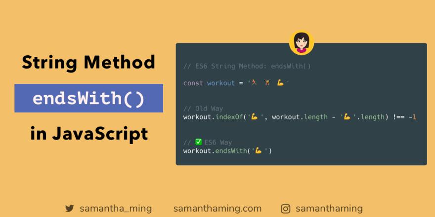 String endsWith() Method in JavaScript - DEV Community 👩 💻👨 💻