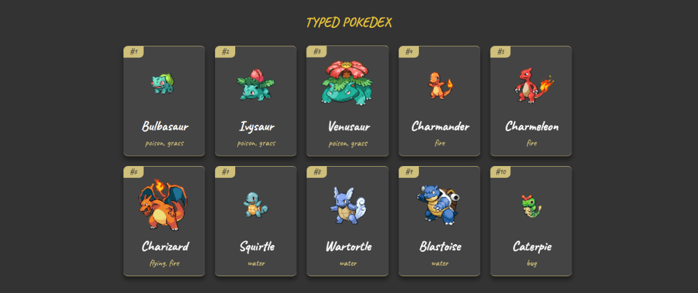 Cover image for A Practical Guide to TypeScript - How to Build a Pokedex app using HTML, CSS, and TypeScript