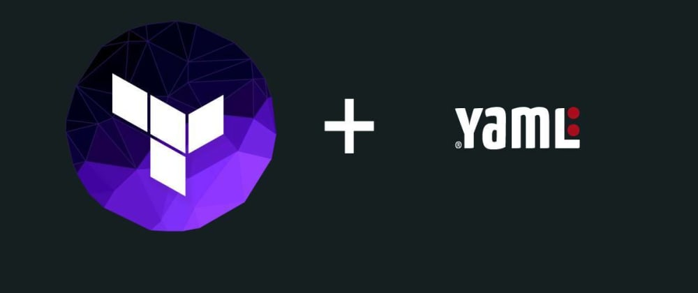 Cover image for Terraform + yaml = ❤️