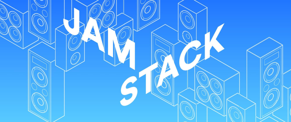 Cover image for A History and Overview of the Jamstack