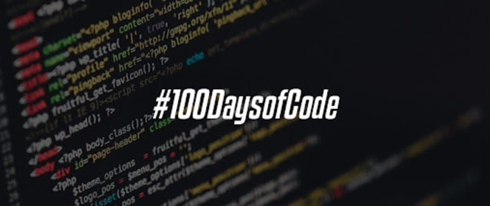 Cover image for How About Your 100 daysOfCode?