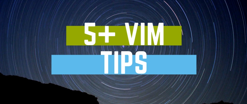 Cover image for The Vim Editor: 5+ Tips and Tricks for Mastering Vim