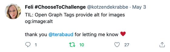 """Feli's Tweet: """"TIL Open Graph Tags provide alt for images og:image:alt. Thank you @terabaud for letting me know ♥️"""""""