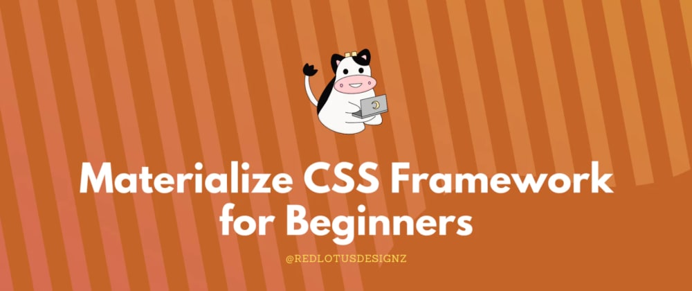 Cover image for Materialize CSS Framework for Beginners