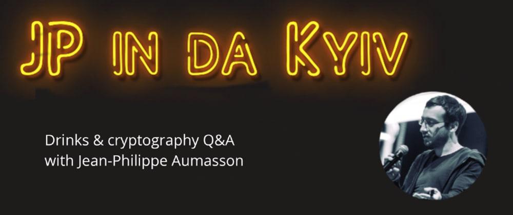 Cover image for JP in da Kyiv, and crypto R&D internship pre-announcement
