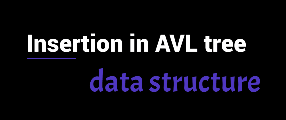 Cover image for Insertion in AVL tree