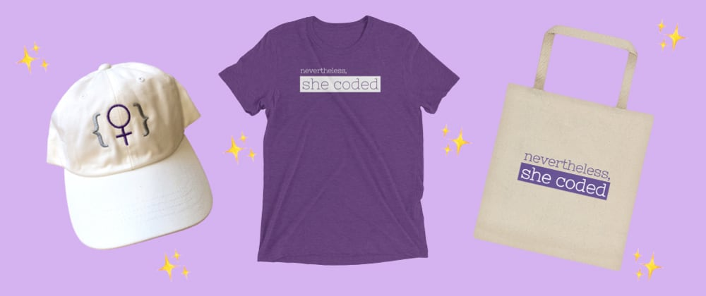Cover image for We have some fab #SheCoded Merch Available for Purchase!