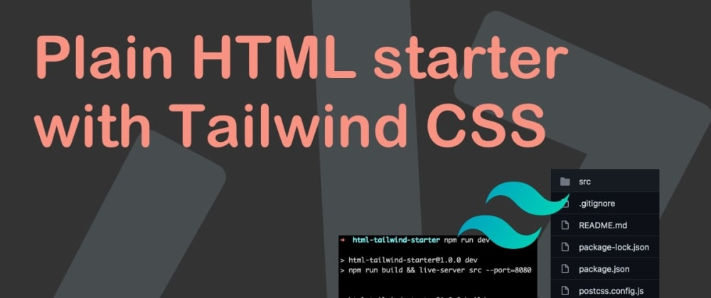Cover image for Plain HTML starter with Tailwind CSS