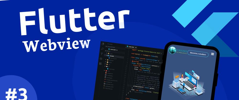 Cover image for FLUTTER WEBVIEW TUTORIAL #3 - Convert a website to an app using flutter.