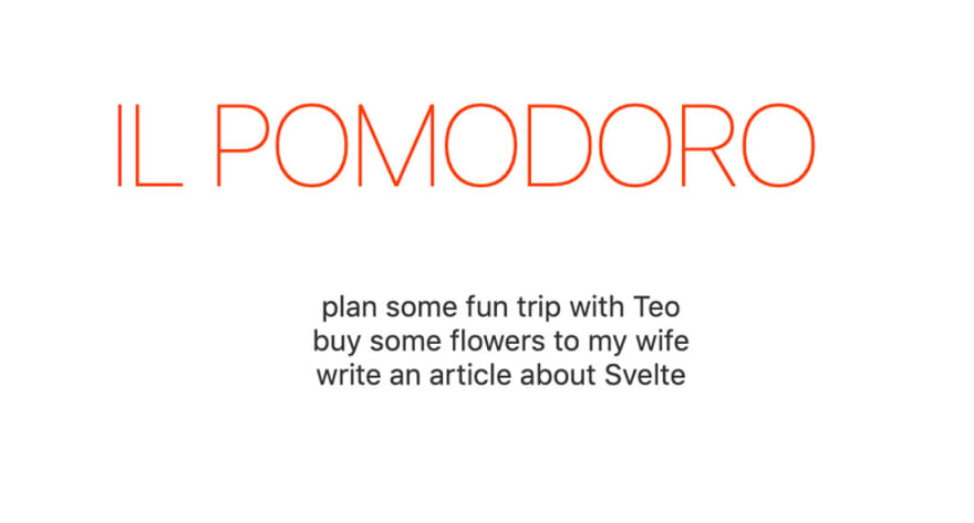 A big 'il Pomodoro' sign followed by a prompt to visit svelte.dev to learn more about Svelte. Below there's a list of tasks that I really need to get done.