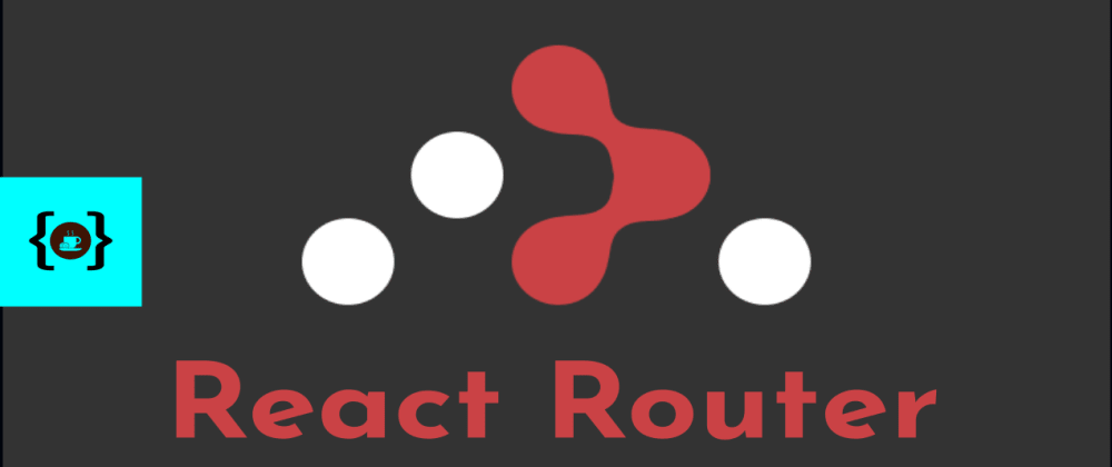 Cover image for React Router Tutorial | 20 mins