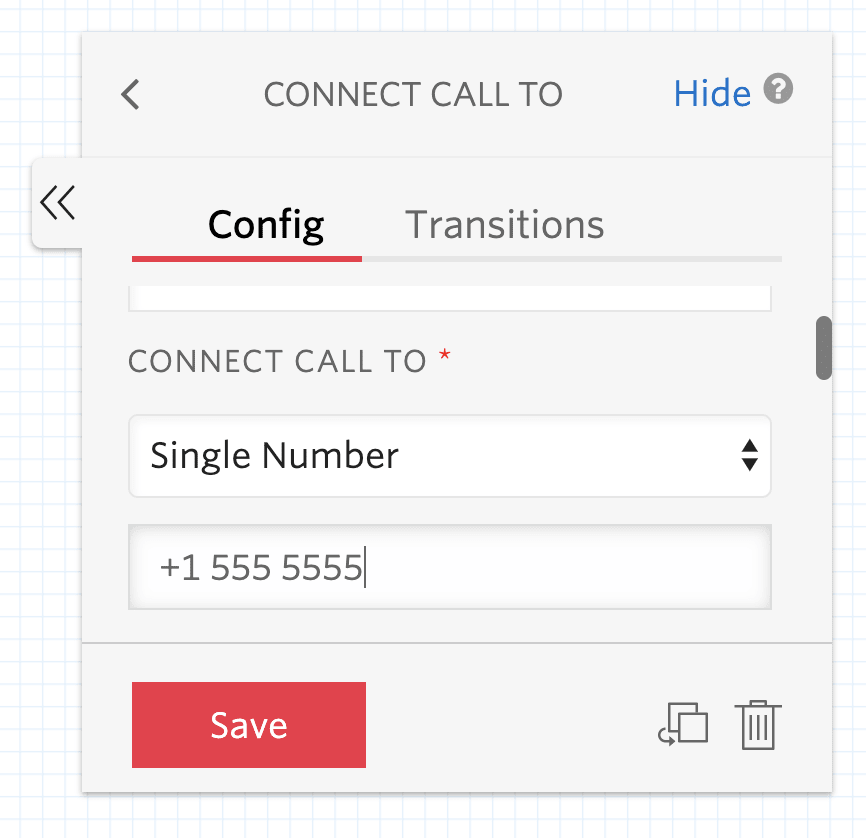"""Screenshot of """"Connect Call To"""" widget configuration. The """"Connect Call To"""" dropdown has """"Single Number"""" selected, and the input box below contains a fake cell phone number."""