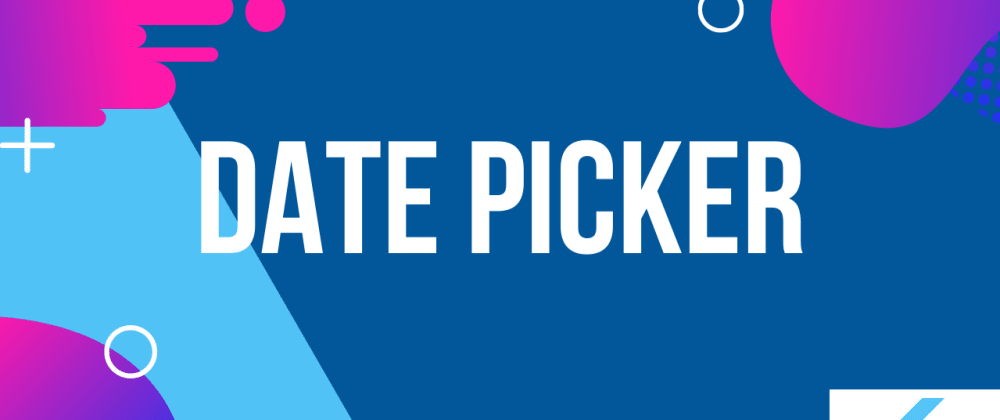 Cover image for Date Picker in Flutter without plugins