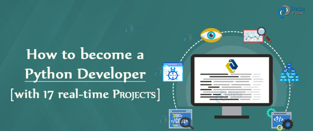 Cover image for How to become a python developer [with 17 real-time projects]
